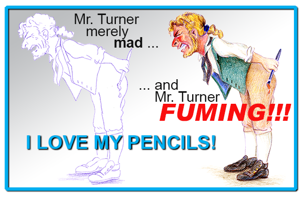 Angry Mr. Turner